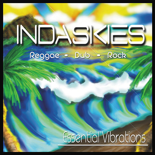 Essential Vibrations by Indaskies