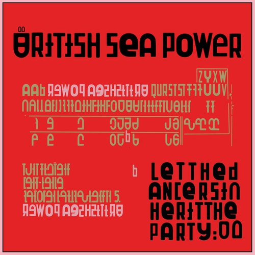 Let The Dancers Inherit The Party by British Sea Power