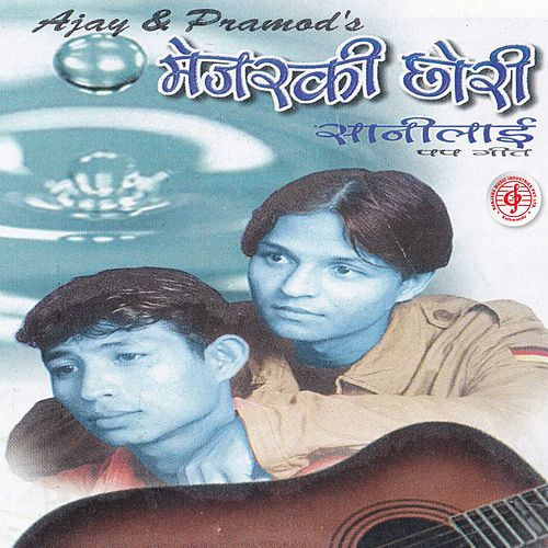 Majorki Chhori Saanilai by Pramod