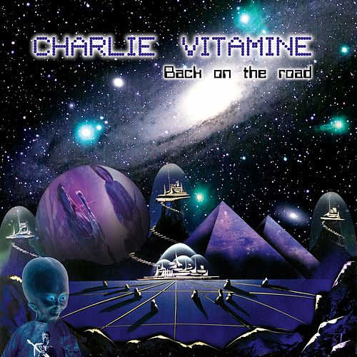 Back on the Road de Charlie Vitamine