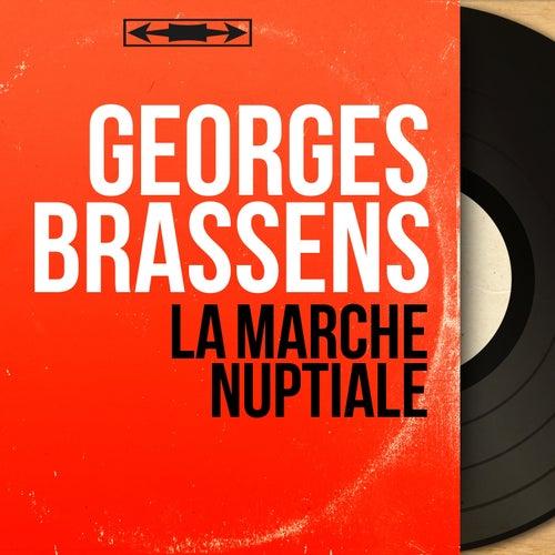 La marche nuptiale (Mono Version) de Georges Brassens