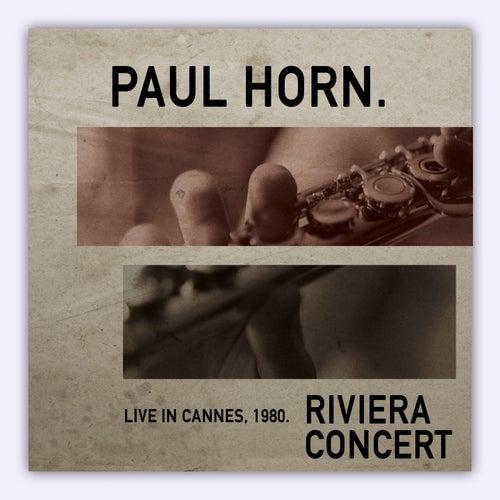Riviera Concert: Live in Cannes '80 (Live) de Paul Horn
