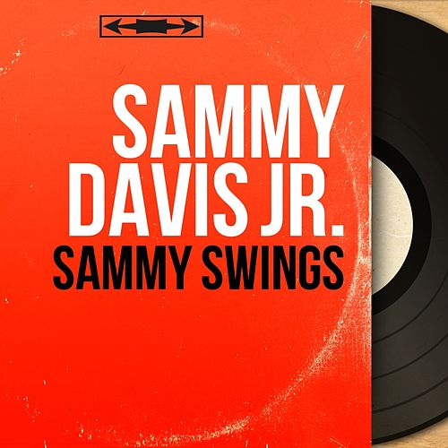 Sammy Swings (Mono Version) de Sammy Davis, Jr.