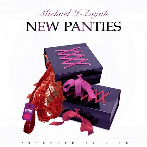 New Panties by Michael I-Zayah