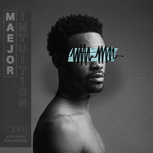 Intuition by Maejor