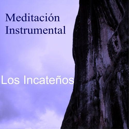 Meditación de Los Incateños