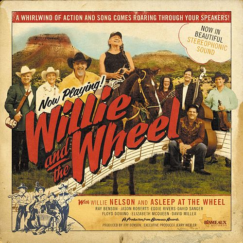 Willie and the Wheel (Deluxe Edition) by Asleep at the Wheel