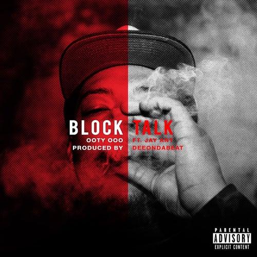 Block Talk by Ooty Ooo