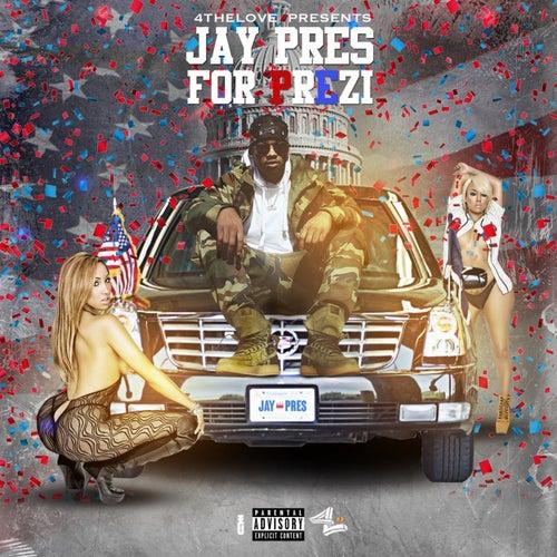 Jay Pres For Prezident de Chase N. Cashe