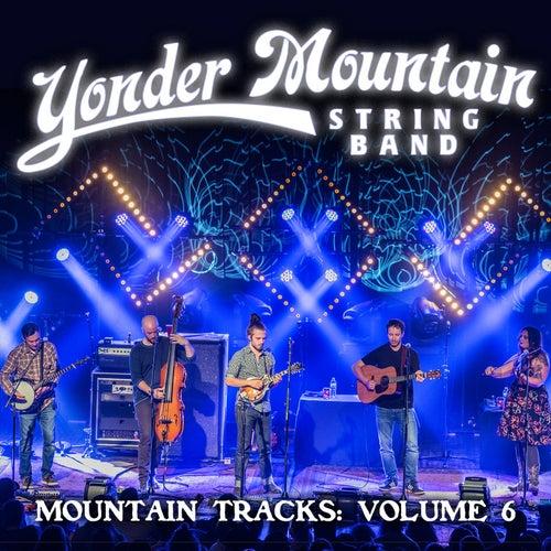 Mountain Tracks, Vol. 6 de Yonder Mountain String Band