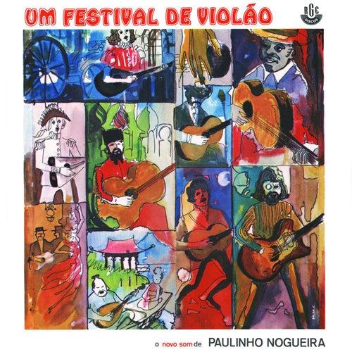 Um Festival de Violão de Paulinho Nogueira