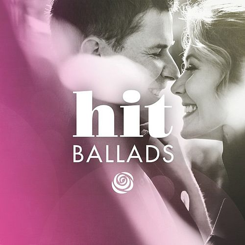 Hit Ballads by Various Artists