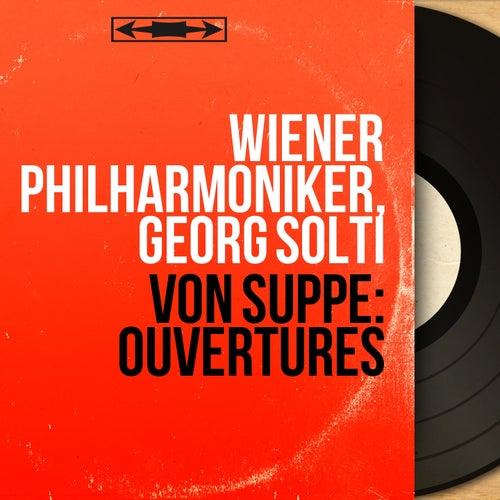 Von Suppé: Ouvertures (Stereo Version) de Georg Solti
