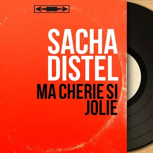Ma chérie si jolie (Mono Version) von Sacha Distel