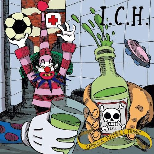 Carnaval, Futebol e Trago! by Das Ich