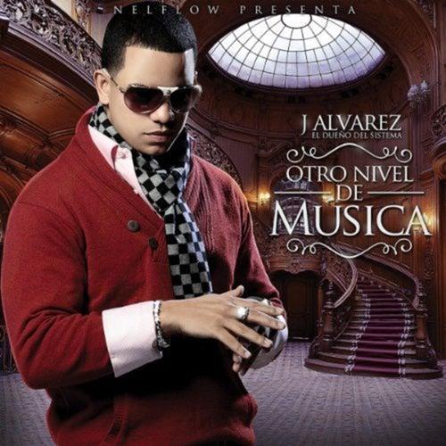 Otro Nivel de Música von J. Alvarez
