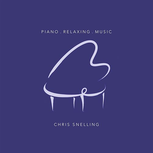 Piano Relaxing Music by Chris Snelling