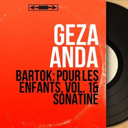 Bartók: Pour les enfants, vol. 1 & Sonatine (Mono Version) by Géza Anda