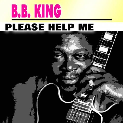 Please Help Me de B.B. King