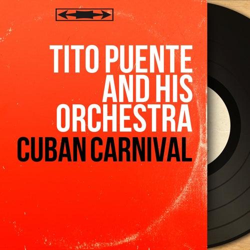 Cuban Carnival (Mono Version) von Tito Puente