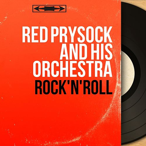 Rock'n'Roll (Mono Version) de Red Prysock
