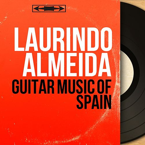 Guitar Music Of Spain (Mono Version) de Laurindo Almeida