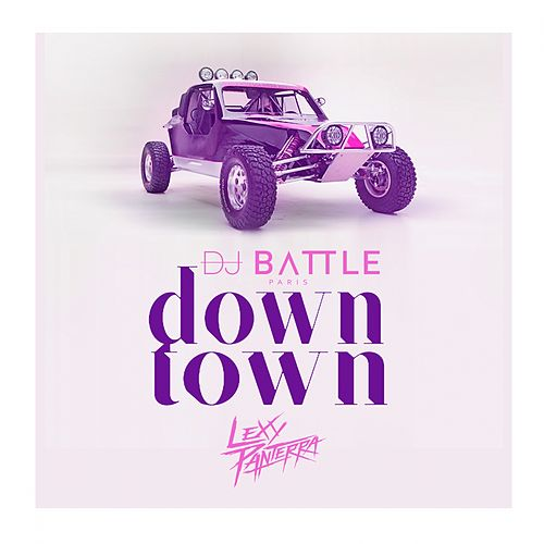 Downtown (Radio Edit) by DJ Battle