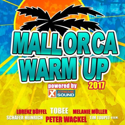 Mallorca Warm up 2017 Powered by Xtreme Sound von Various Artists