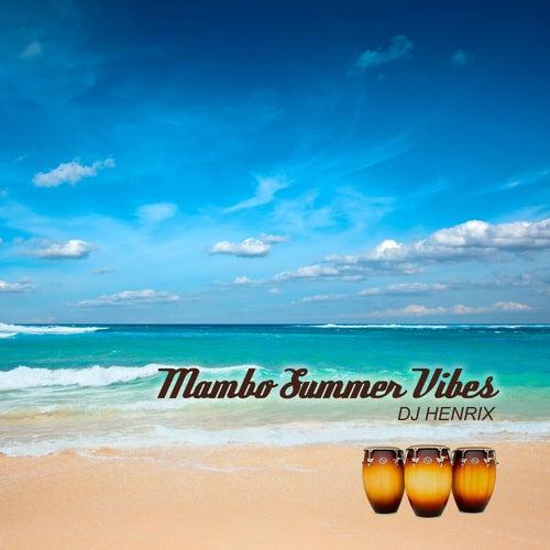 Mambo Summer Vibes von DJ Henrix
