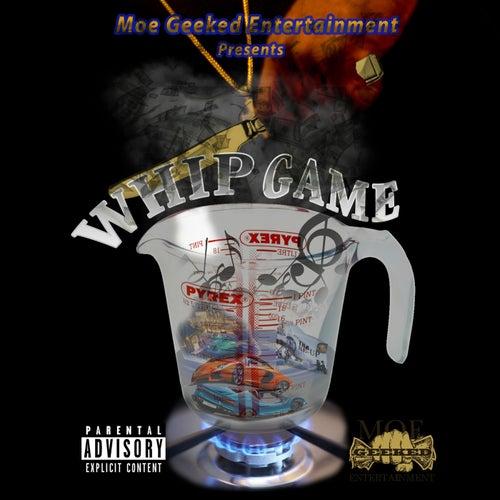 Whip Game de Moe Geeked