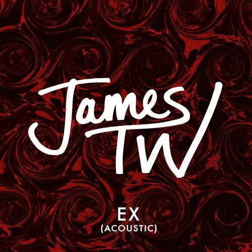 Ex (Acoustic) von James TW
