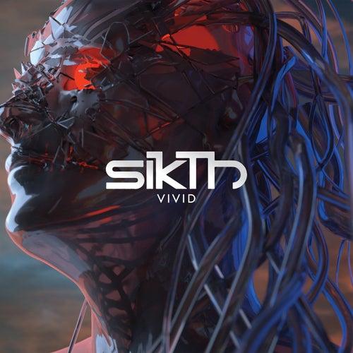Vivid by Sikth