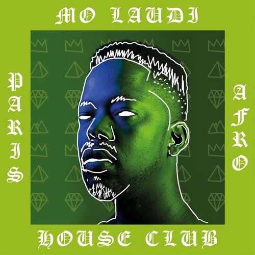 Paris Afro House Club by Mo Laudi