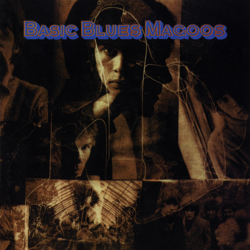 Basic Blues Magoos by The Blues Magoos