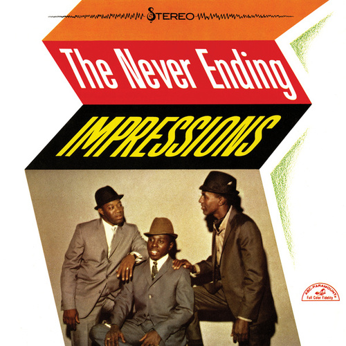 The Never Ending Impressions by The Impressions