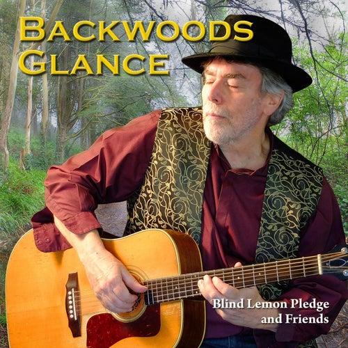 Backwoods Glance von Blind Lemon Pledge