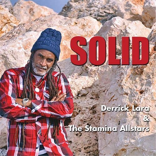 Solid by Derrick Lara