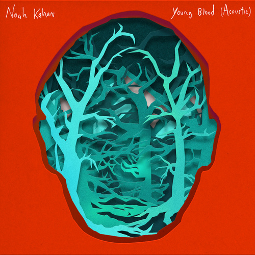 Young Blood (Acoustic) di Noah Kahan