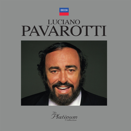 Luciano Pavarotti: The Platinum Collection di Luciano Pavarotti