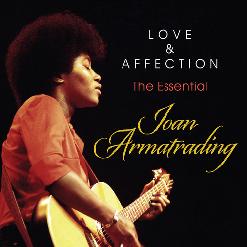 Love And Affection: The Essential Joan Armatrading di Joan Armatrading