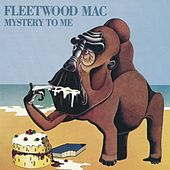 Mystery To Me by Fleetwood Mac