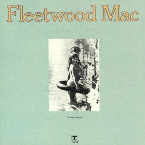 Future Games de Fleetwood Mac