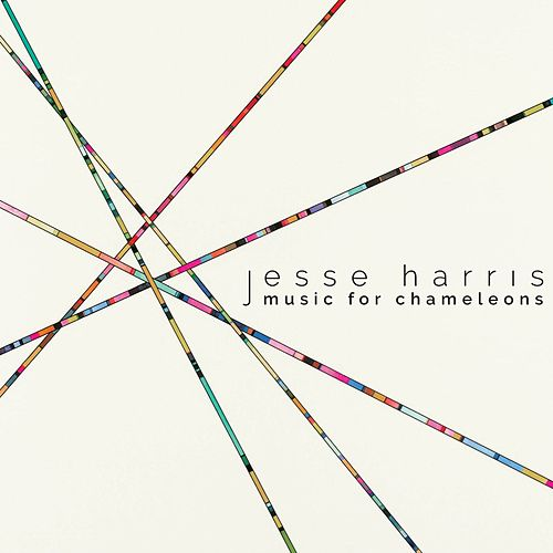 Music for Chameleons by Jesse Harris