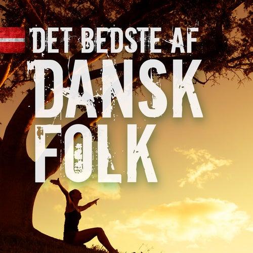 Det Bedste af Dansk Folk de Various Artists