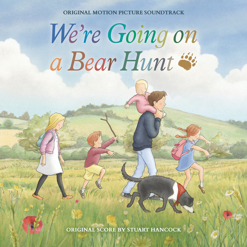 We're Going on a Bear Hunt (Original Motion Picture Soundtrack) by Stuart Hancock