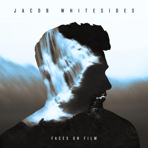 Faces on Film by Jacob Whitesides