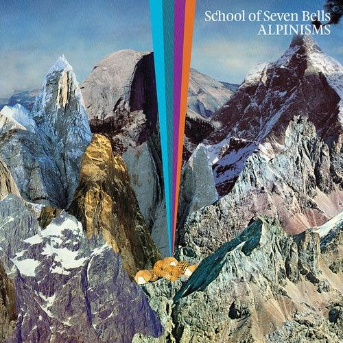 Alpinisms by School Of Seven Bells