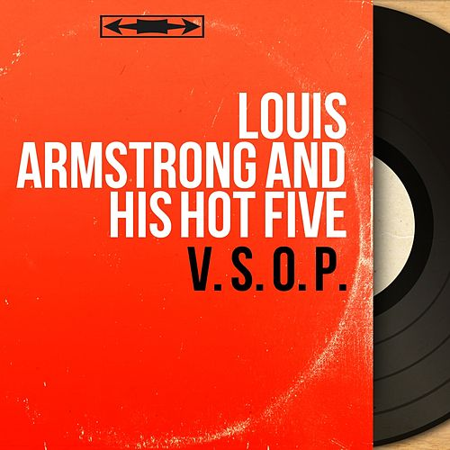 V. S. O. P. (Mono Version) von Louis Armstrong
