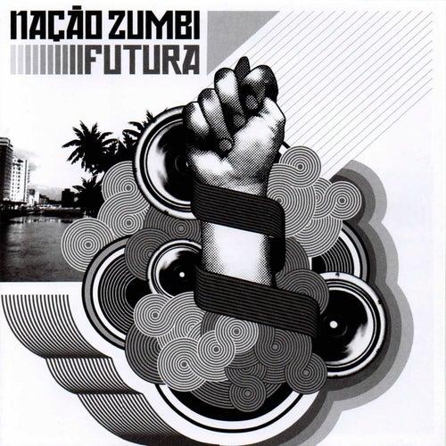 Futura de Nação Zumbi
