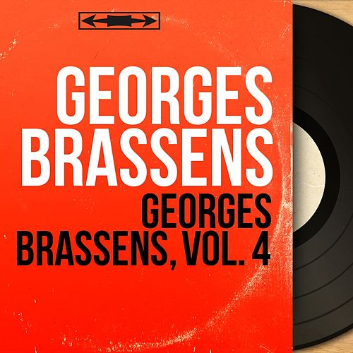 Georges Brassens, vol. 4 (Mono Version) de Georges Brassens